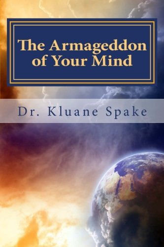 9781489538796: The Armageddon of Your Mind: Your Journey to being Whole & Holy