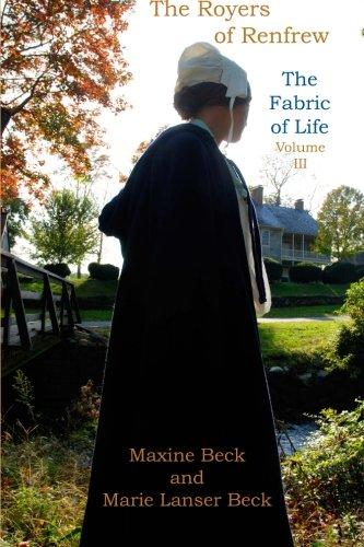 9781489541734: The Royers of Renfrew, Vol. III - The Fabric of Life (Volume 3)