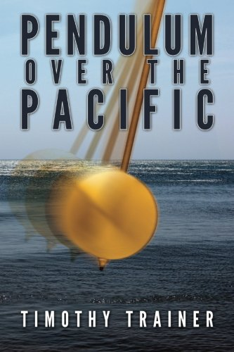 Pendulum Over the Pacific: Trainer, Timothy