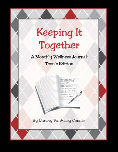 9781489543356: Keeping It Together: Teen's Edition: A Monthly Wellness Journal