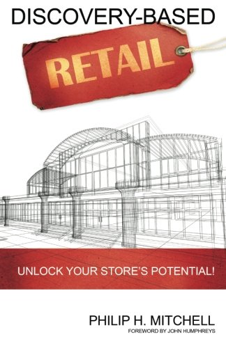 9781489544445: Discovery-Based Retail: Unlock your store's potential!