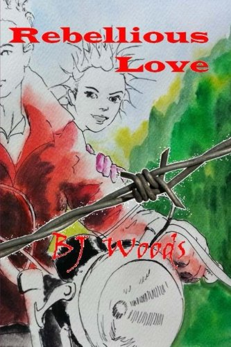 9781489546852: Rebellious Love
