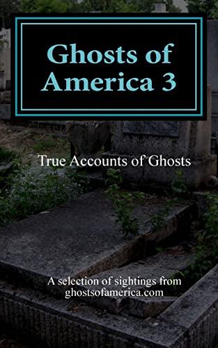 9781489547156: Ghosts of America 3 (Volume 3)