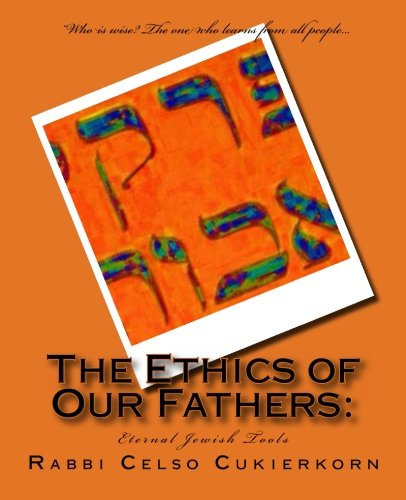 9781489547484: The Ethics of Our Fathers:: Eternal Jewish Tools