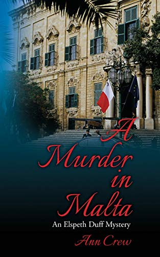 9781489547651: A Murder in Malta: An Elspeth Duff Mystery: Volume 1 (The Elspeth Duff Mysteries)