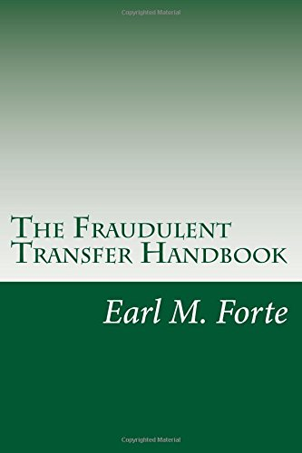 9781489547927: The Fraudulent Transfer Handbook: A Practical Guide for Lawyers and Their Clients