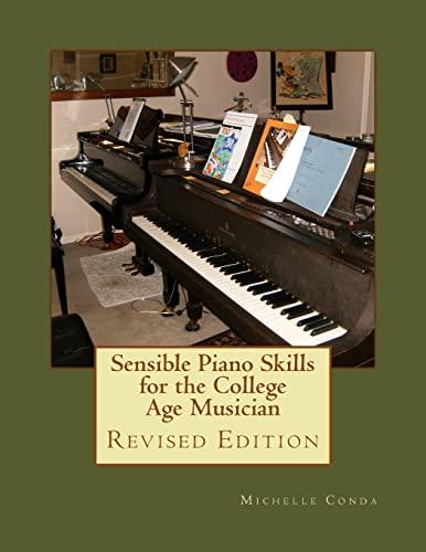 9781489547941: Sensible Piano Skills for the College Age Musician