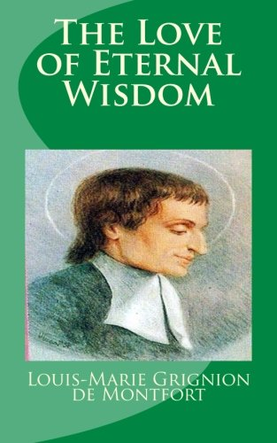 9781489549129: The Love of Eternal Wisdom