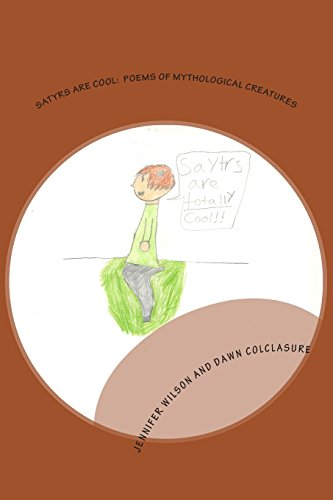 9781489550743: Satyrs Are Cool: Poems of Mythological Creatures