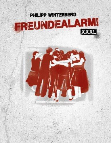9781489551603: Freundealarm! XXXL: Freundebuch für die Party des Jahrhunderts mit über 250 Steckbriefen (German Edition)