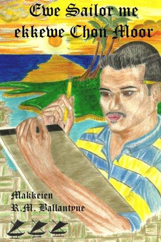 9781489552075: Ewe Sailor me ekkewe Chon Moor
