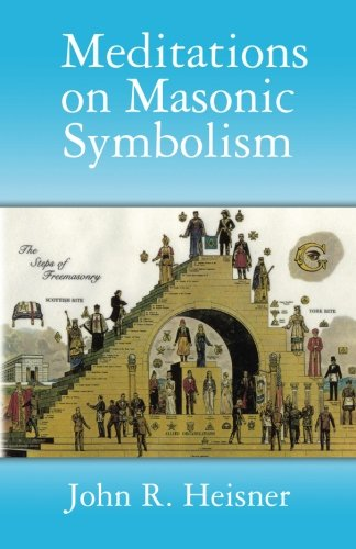 9781489552129: Meditations on Masonic Symbolism (Masonic Symbols)