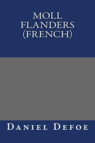 9781489552563: Moll Flanders (French)