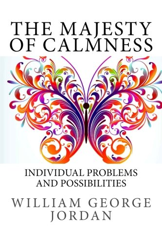 9781489553355: The Majesty of Calmness: Individual Problems and Possibilities