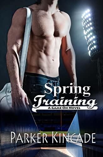 9781489553805: Spring Training (A Game On Novel)