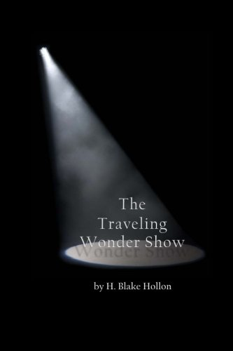 9781489553973: The Traveling Wonder Show