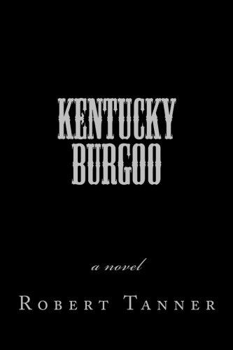 9781489556028: Kentucky Burgoo: a novel