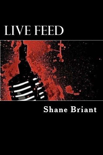 Live Feed: Briant, Mr Shane