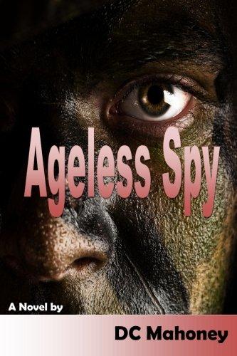 9781489556912: Ageless Spy