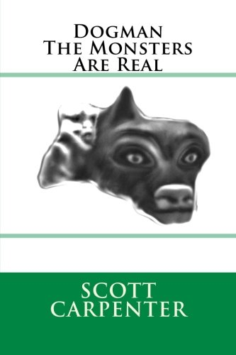 9781489557230: Dogman The Monsters Are Real