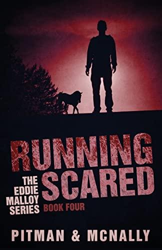 9781489558015: Running Scared (The Eddie Malloy Series) (Volume 4)