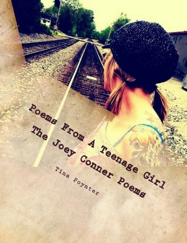9781489559845: Poems From A Teenage Girl: The Joey Conner Poems (My Life Is Like A Book)