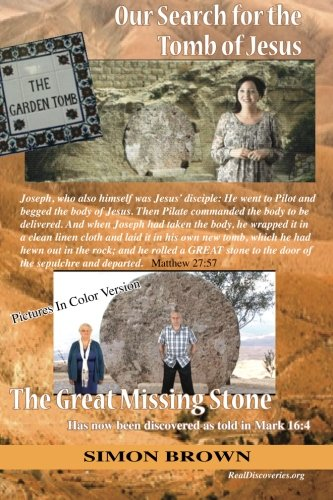 9781489564481: Our Search for the Tomb of Jesus: Pictures in Color Version