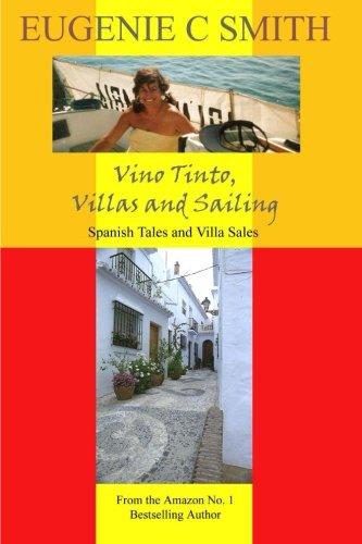 9781489565570: Vino Tinto, Villas and Sailing: Spanish Tales and Villa Sales