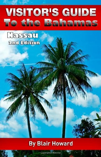 9781489567932: Visitor's Guide to The Bahamas Nassau (Visitor's Guides - Pocket) (Volume 3)