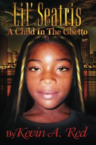 9781489570086: LIL SEATRIS A Child In The Ghetto