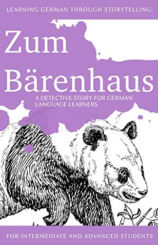 9781489571847: Learning German through Storytelling: Zum Bärenhaus - a detective story for German language learners (includes exercises): for intermediate and advanced learners: Volume 4 (Baumgartner und Momsen)