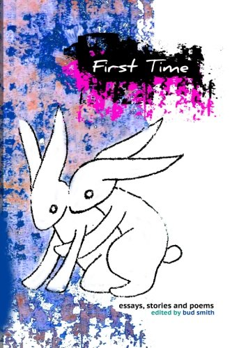 9781489572950: First Time: an Anthology About Lost Virginity