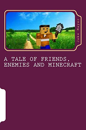 9781489574091: A Tale of Friends, Enemies and Minecraft: Volume 1