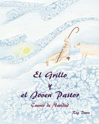 9781489574480: El Grillo y el Joven Pastor: Cuento de Navidad (Spanish Edition)