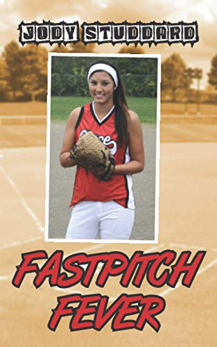 9781489574763: Fastpitch Fever (Softball Star)