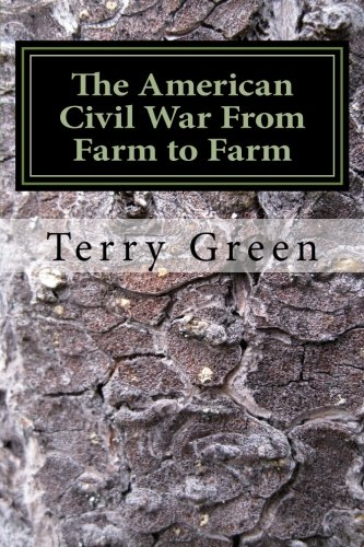 9781489575395: The American Civil War From Farm to Farm: Color Compact Version