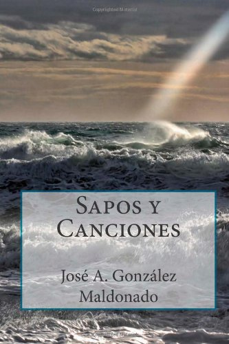 9781489575609: Sapos y canciones (Spanish Edition)