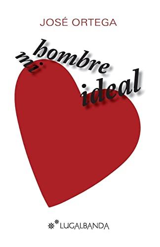 9781489575654: Mi hombre ideal (Spanish Edition)