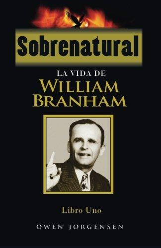 Sobrenatural, Libro Uno: La Vida de William: Jorgensen, Owen