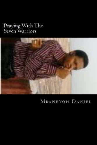 9781489578389: Praying With The Seven Warriors: Praying the Seven Warriors (Warriors At The Gate)