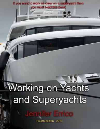 9781489578556: Working on Yachts and Superyachts: A guide to working in the superyacht industry