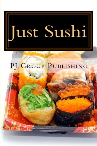 9781489578822: Just Sushi: A Collection of Simple Sushi Recipes