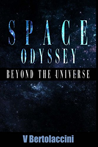 9781489580115: Space Odyssey: Beyond the Universe