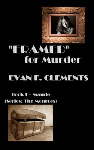 9781489580122: Framed for Murder (Book 1 - Maude) (The Monroes)
