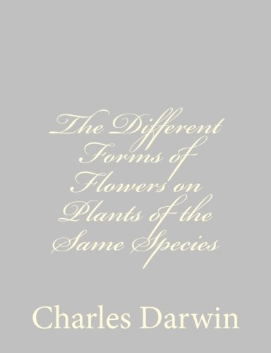 9781489582102: The Different Forms of Flowers on Plants of the Same Species