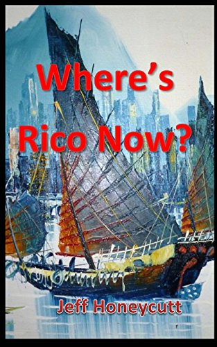 9781489582478: Where's Rico Now?: Just when Nate thought Rico was safe