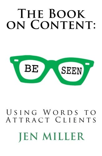 9781489583901: The Book on Content: Using Words To Attract Clients