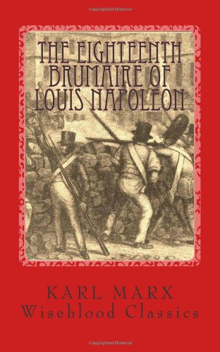 9781489584151: The Eighteenth Brumaire of Louis Napoleon (Wiseblood Classics of Philosophy) (Volume 2)
