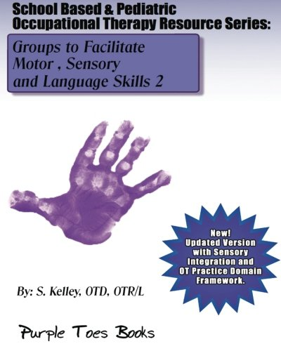 School Based & Pediatric Occupational Therapy Resource: S Kelley OTD
