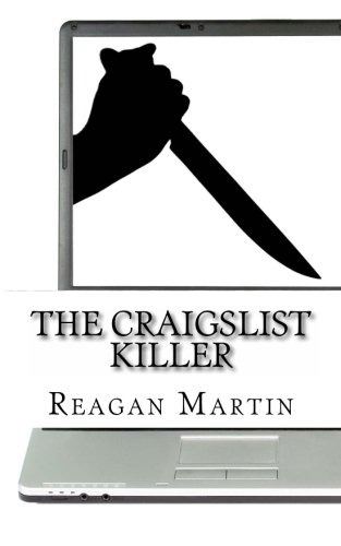 9781489584731: The Craigslist Killer: A Biography of Richard Beasley